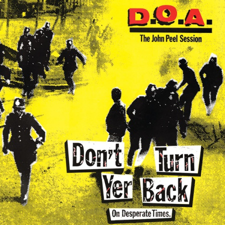 Cover D.O.A., don´t turn your back on desperate times