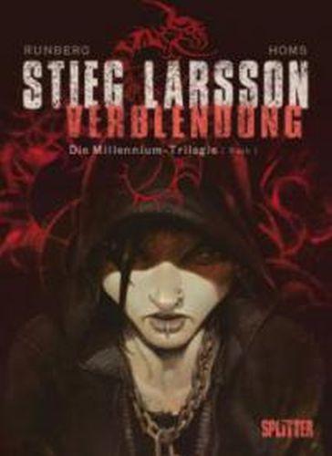 STIEG LARSSON/SYLVAIN RUNBERG/JOSÉ HOMS, millenium triologie - verblendung 01 cover