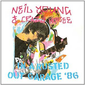 Cover NEIL YOUNG & CRAZY HORSE, in a rusted out garage 1986