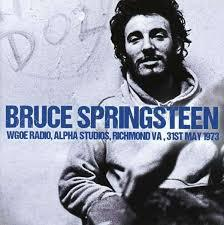 Cover BRUCE SPRINGSTEEN, wgoe radio, richmond, 31.05.1973
