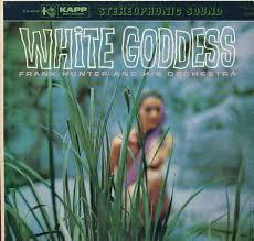 Cover FRANK HUNTER & HIS ORCHESTRA, the white goddess