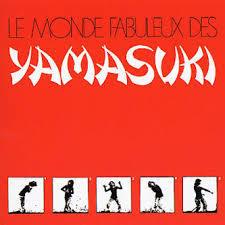 YAMASUKI, le monde fabuleu des ... cover