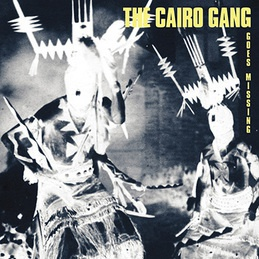 Cover CAIRO GANG, goes missing