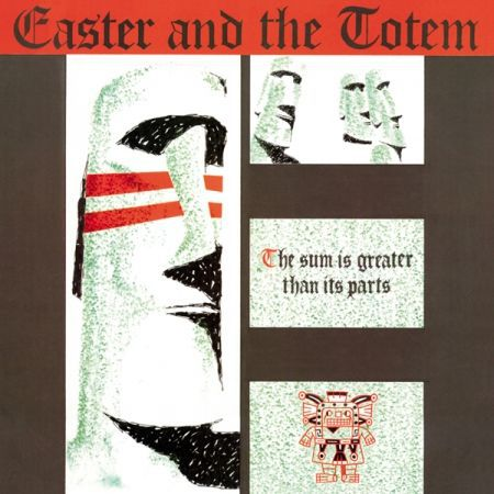 Cover EASTER & THE TOTEM, the sum is greater than it´s parts