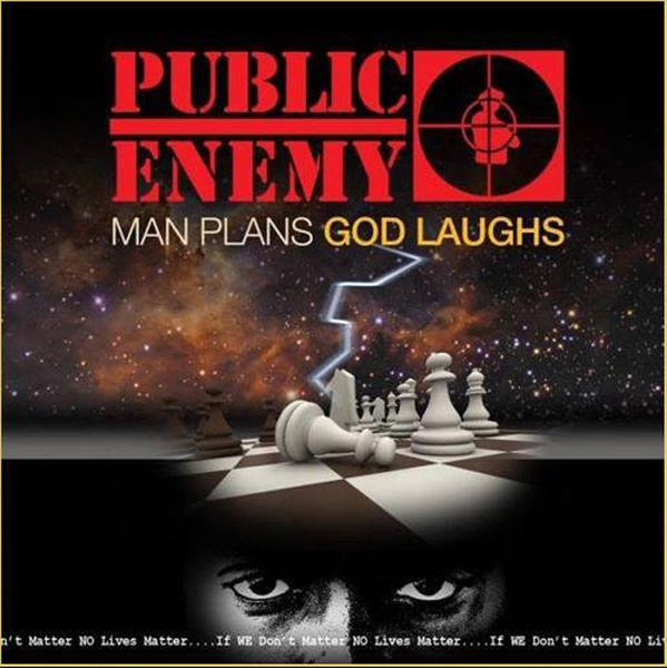 Cover PUBLIC ENEMY, man plans god laughs