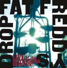 Cover FAT FREDDYS DROP, live at the matterhorn