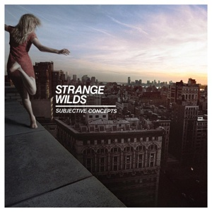 Cover STRANGE WILDS, subjective concepts