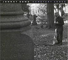 Cover JOHNNY DOWD, cemetery shoes