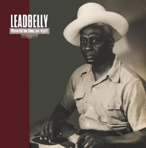 Cover LEADBELLY, where did you sleep last