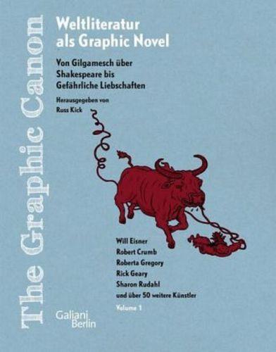 THE GRAPHIC CANON, 01. von gilgamesch bis gefährliche liebschaften cover