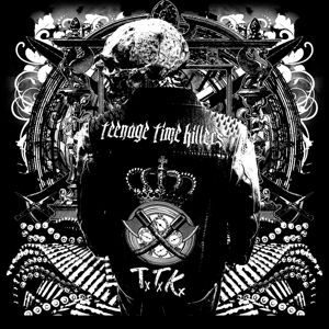 TEENAGE TIME KILLERS, greatest hits vol. 1 cover