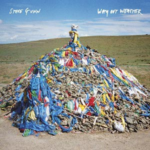 STEVE GUNN, way out weather cover