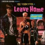 Cover VINDICTIVES, leave home