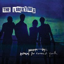 LIBERTINES, anthems for doomed youth cover