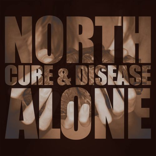 Cover NORTH ALONE, cure & disease