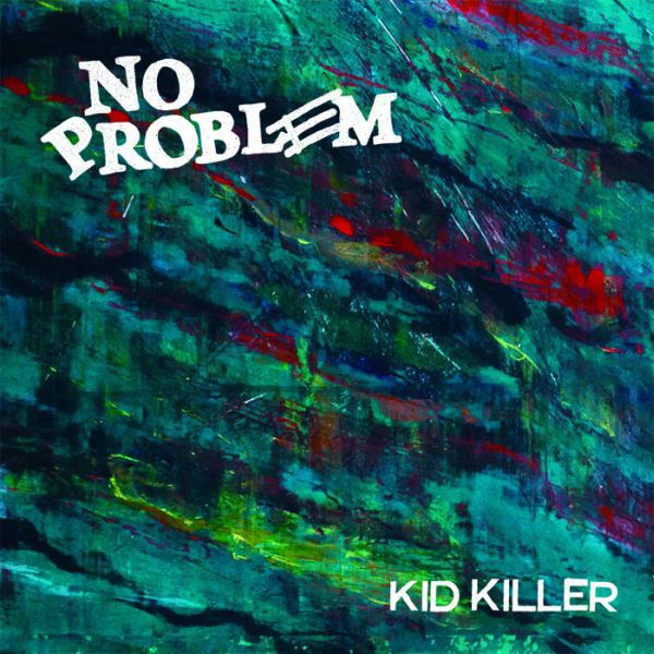 Cover NO PROBLEM, kid killer
