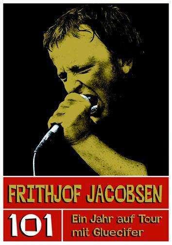 FRITHJOF JACOBSEN, 101 ein jahr auf tour mit gluecifer cover