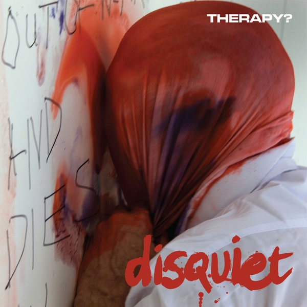 Cover THERAPY?, disquiet