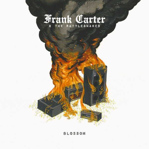 Cover FRANK CARTER & THE RATTLESNAKES, blossom