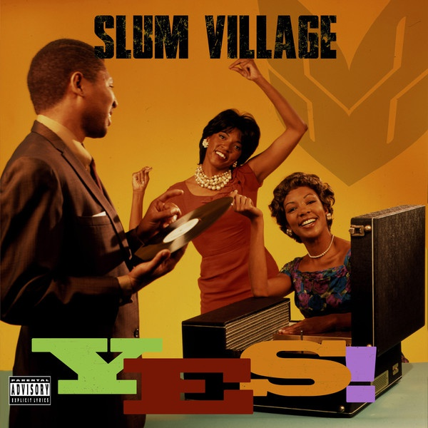 SLUM VILLAGE, yes cover