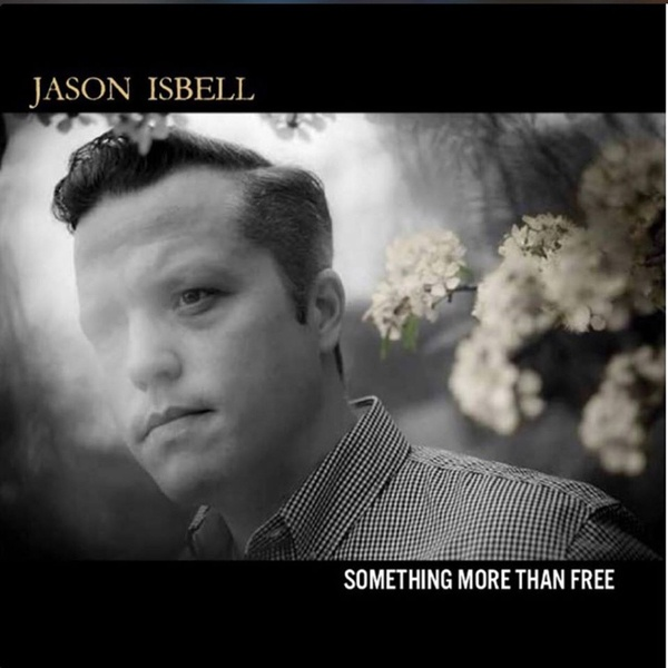 JASON ISBELL, something more than free cover