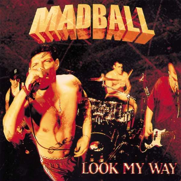 Cover MADBALL, look my way