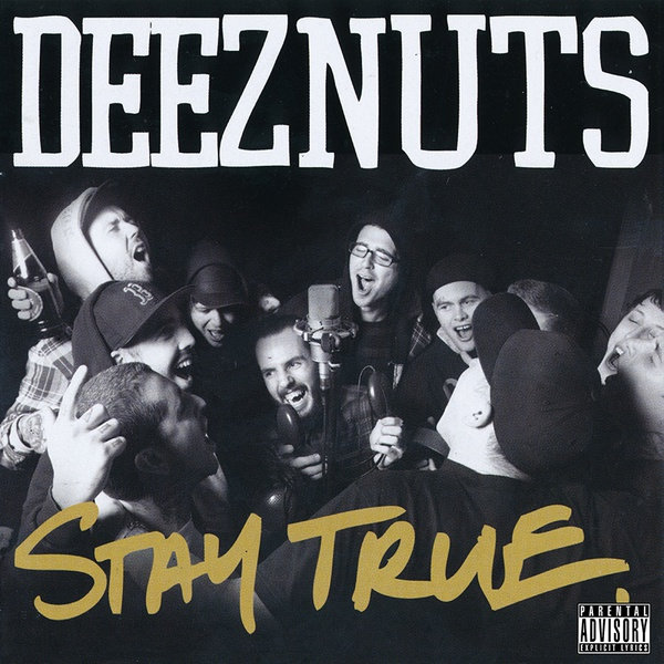 Cover DEEZ NUTS, stay true