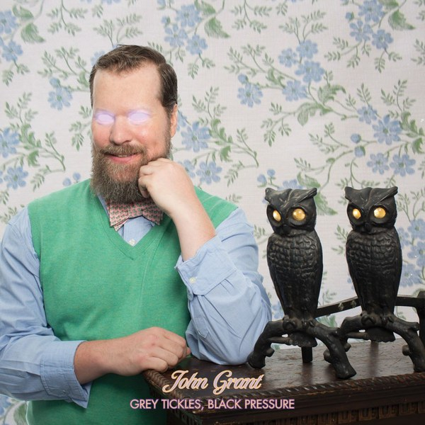 Cover JOHN GRANT, grey tickles, black pressure