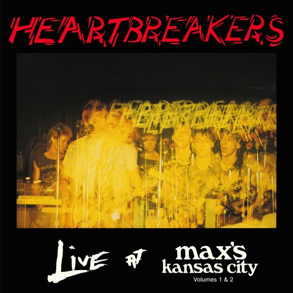 HEARTBREAKERS, live at max´s kansas city vol. 1&2 cover