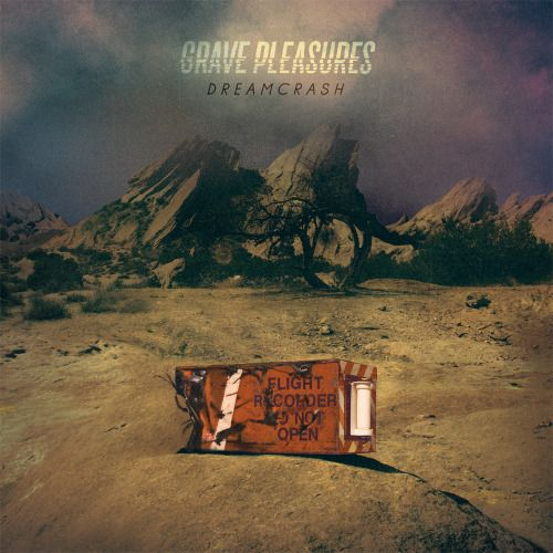 GRAVE PLEASURES, dreamcrash cover