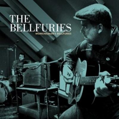 BELLFURIES, workingmans bellfuries cover