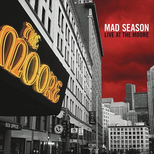 Cover MAD SEASON, live at the moore