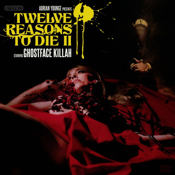 Cover GHOSTFACE KILLAH, 12 reasons to die II