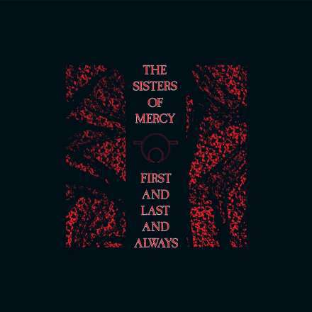 Cover SISTERS OF MERCY, first and love and always