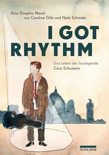 CAROLINE GILLE/NIELS SCHRÖDER, i got rhythm cover
