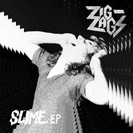 ZIG ZAGS, slime cover
