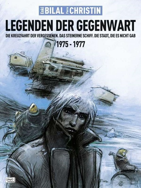 ENKI BILAL/PIERRE CHRISTIN, legenden der gegenwart cover