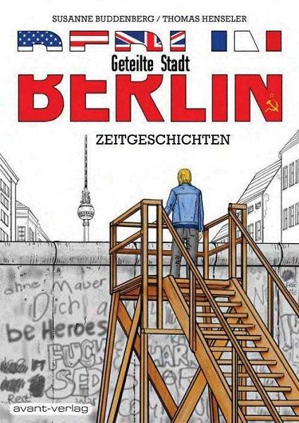 THOMAS HENSELER/SUSANNE BUDDENBERG, berlin - geteilte stadt cover