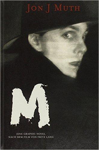 JOHN J. MUTH/FRITZ LANG, m - eine stadt sucht einen mörder cover