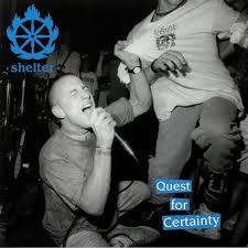 SHELTER, quest for certainty cover