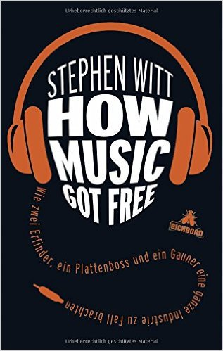 STEPHEN WITT, how music got free cover