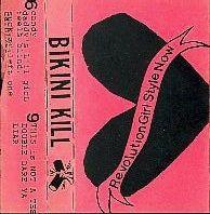 BIKINI KILL, revolution girl style now cover