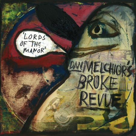 Cover DAN MELCHIOR´S BROKE REVUE, lords of the manor