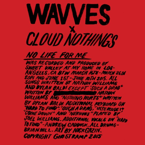 WAVVES & CLOUD NOTHINGS, no life for me cover