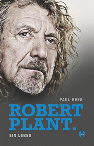 PAUL REES, robert plant-ein leben cover