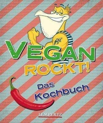 ANTJE WATERMAN, vegan rockt! das kochbuch cover