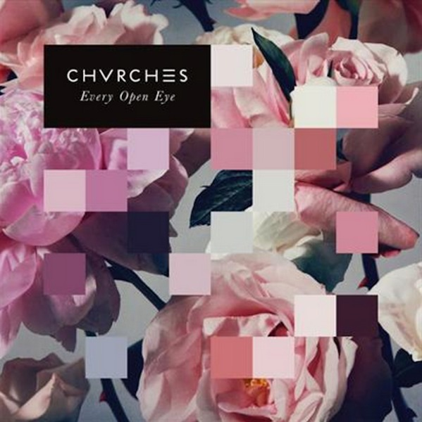 CHVRCHES, every open eye cover