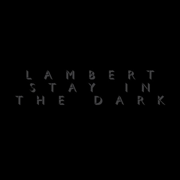 LAMBERT, stay in the dark cover