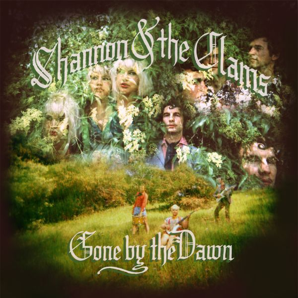 SHANNON & THE CLAMS, gone by the dawn cover