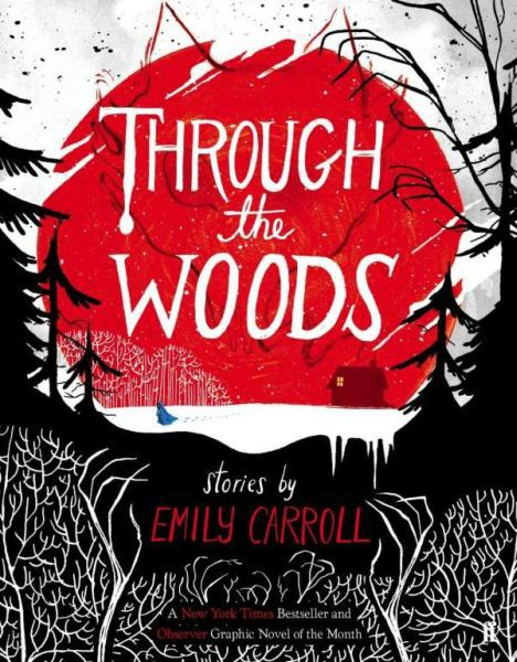 EMILY CARROLL, through the woods cover